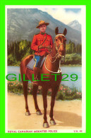 PROFESSIONS - POLICE MONTÉE - ROYAL CANADIAN MOUNTED POLICE - V. N. - PUB. BY THE COAST PUB. CO - - Police - Gendarmerie