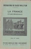 FILM FIXE EDUCATIF 35m/m Avec Son Livret-géographie La France-Massif Central Plateau Ouest - Bobines De Films: 35mm - 16mm - 9,5+8+S8mm