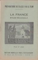 FILM FIXE EDUCATIF 35m/m avec son livret-g�ographie La France-Bretagne