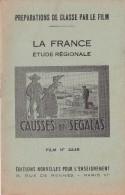 FILM FIXE EDUCATIF 35m/m avec son livret-g�ographie La France-Causses et Segalas