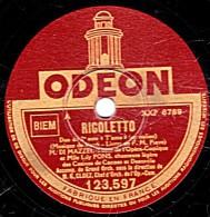 "78 Trs - 30 Cm - état EX -  DI MAZZEI Et Lily PONS - RIGOLETTO - DUOS En Italien  ""T´ Amo"" ""Addio...Addio´ - 78 Rpm - Schellackplatten"