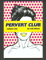No PAYPAL !! : Will Allison Pervet CLUB 1 Manga Anglais ( Dessin Superbe ) érotique ,Éo Radio Comix 2003 TTBE/NEUF - Manga