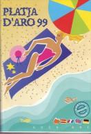 Ancien Guide Touristique Platja D´Aro 1999 (adresses Utiles, Hôtels, Restos, Excursions, Plan De La Ville) (114 Pages) - Livres, BD, Revues