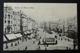Anvers La Place De Meir  1908 - Antwerpen