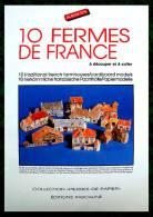 Découpage Maquette - 10 Fermes De France - Ed Pascaline - Années 80 - Cut-out Paper Model - Ohne Zuordnung