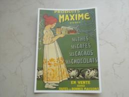 VDS CARTE POSTALE PUBLICITE PRODUITS MAXIME PARIS SES THES SES CAFES SES CACAOS SES CHOCOLATS - Reclame
