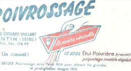 BUVARD  PANTIN ( Seine)  POIVROSSAGE  Le Poivre Véritable  Le Seul étui Poivrière Breveté ........ - Alimentaire