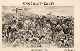 CHOCOLAT LOUIT LE RENDEZ VOUS ( LOT T19 ) - Louit