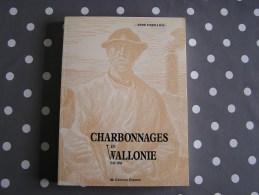 CHARBONNAGES EN WALLONIE 1345 1984 Dejollier R  Charbonnage Namur Charleroi Hainaut Mineur Charbon Mine Houille Mines