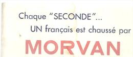"""BUVARD   Chaque """" SECONDE"""" UN Francais Est Chaussé Par  MORVAN - Chaussures"""