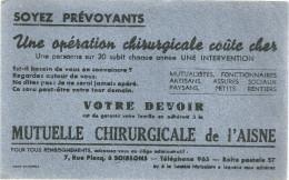 BUVARD   SOISSONS  MUTUELLE CHIRURGICALE DE L AISNE  Soyez Prevoyants .... - Buvards, Protège-cahiers Illustrés
