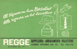 """01671 """"REGGE CAPPELLERIA-ABBIGLIAMENTO-PELLETTERIE - TORINO """"  CARTONCINO PUBBLIC. ORIGINALE. - Cappellini"""