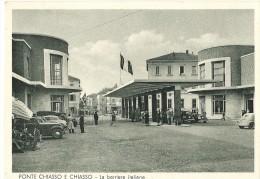 Y-PONTE CHIASSO E CHIASSO-LA BARRIERA ITALIANA(ANIMATA) - Dogana