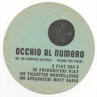 """01676 """"OCCHIO AL NUMERO DEL TUO CERTIFICATO ELETTORALE - VOTANDO PUOI VINCERE """". VOLANTINO PUBBLICITARIO ORIGINALE. - Pubblicitari"""