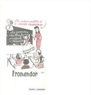 BUVARD  FROMENDOR  Citez Quelques Qualités De La FARINE FROMENDOR ...... - Alimentaire