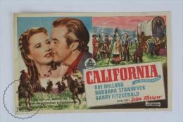 Old Movie Advertising/ Cinema Programme - California - Ray Milland & Barbara Stanwyck - Werbetrailer