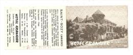 Carte Publicitaire : 46 - Saint Sozy : Hôtel Grangier : 1 Vue : Extérieur + 1 Vue Salle De Restaurant - Other Municipalities