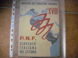 PAGELLA ANNO XVIII ERA FASCISTA GIOV.ITALIANA DEL LITTORIO OLEGGIO V.MARCONI - Diplomi E Pagelle