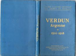 Guide illustr� Michelin des champs de bataille VERDUN- ARGONNE 1914- 1918  Edition 1934 180 pages nombreuses photos