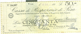 CASSA RISPARMIO DI PISA, ASSEGNO BANCARIO £.50, EMESSO  18 GIUGNO 1944, PERFORAZIONE PAGATO, - Assegni & Assegni Di Viaggio