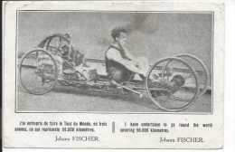 """JOHANN FISCHER Très Rare CPA Voiture à Pédale Cyclo Rameur """"J'ai Entrepris De Faire Le Tour Du Monde En Trois Années..."""" - Postcards"""