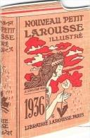 Nouveau Petit Larousse Illustré - Fascicule Publicitaire 6 Pages Avec Calendrier 1936 Et Références De L'Editeur - Petit Format : 1921-40