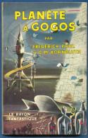 No PAYPAL !! : Frederick Pohl & Kornbluth Planète à Gogos ,Sf Le Rayon Fantastique RF 55 Éo Hachette TTBE/NEUF EO ©.1958 - Le Rayon Fantastique