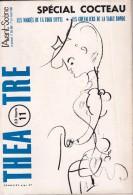 L'Avant Scène Théâtre N° 365-366 - Spécial Cocteau - Les Mariés De La Tour Eiffel - Les Chevaliers De La Table Ronde - Autores Franceses