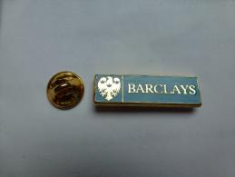 Superbe Pin´s En Zamac , Banque Barclays - Banken