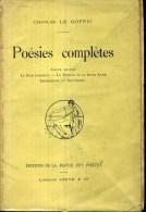 Charles Le Goffic Poesies Completes Amour Breton Le Bois Dormant  Editions Jouve 1913 Envoi - Bretagne
