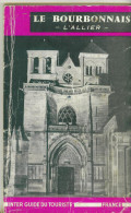 Guide De Touriste Le Bourbonnais  L'Allier  De 1963 Nombreuses Illustrations  80 Pages - Tourisme
