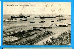 LIP306, Aden, The Inner Harbour Steamer Point, Boat, Circulée 1911 Timbre Décollé - Yemen