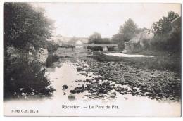 Rochefort Le Pont De Fer (763) G H Ed A Bon état Cachet Haversin Gosselies - Rochefort