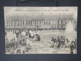 FRANCE-Signature De La Paix Le 28 Juin 1919 A Versailles  Cp écrite   LOT P5828 - Ereignisse