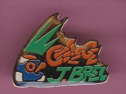 44928-Pin's. Collège Jacques Brel . - Personnes Célèbres