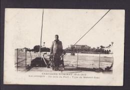 CPA GRECE - SALONIQUE - Campagne D'Orient 1914 1917 - Un Coin Du Port - Type De Matelot Grec - Sur Le Pont D'un Bateau - Grecia