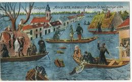 Szeged Arviz1879 Maraus 12 Rausnoitz Festmanyeutan Inondation Floods Sauvetage Rescue - Hongrie