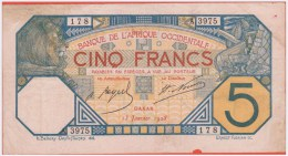 AFRIQUE OCCIDENTALE - A O F - 5 Francs Du 13 01 1928 - Pick 5e - Banconote