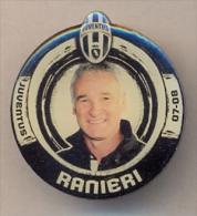 PIN´S FOOTBALL JUVENTUS - ALLENATORE (CLAUDIO RANIERI) STAGIONE 2007/08 - LEGGI - Pin's (Badges)