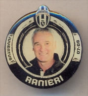 PIN´S FOOTBALL JUVENTUS - ALLENATORE (CLAUDIO RANIERI) STAGIONE 2007/08 - LEGGI - Pin's