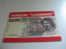 CARTA MONETA LIRE 100000 ITALIA  PENSIERI CARISSIMI - Monete (rappresentazioni)
