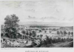 Hte Savoie - CHATEAU DE RIPAILLE  Dessin De  Loppé - Liho.de Champod - Litho. Originale De La Savoie Historique Et Pit - Lithographies