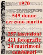 PDF RARO - 1970, 549 DONNE CERCANO MARITO, INSERZIONI, FOTOGRAFIE, TESTIMONIANZE, DOCUMENTO STORICO ANTROPOLOGICO - Documenti Storici