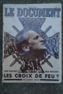 REVUE LE DOCUMENT - N° SPECIAL JUIN 1935- LES CROIX DE FEU - GEORGES SUAREZ- COLONEL DE LA ROCQUE-MAURICE VARIN - Books, Magazines, Comics
