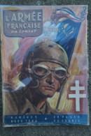 L' ARMEE FRANCAISE AU COMBAT - N° 5- MARS 1946- SPECIAL LIBERATION ALSACE-COLMAR-WW II- CHAR TANK- - Guerre 1939-45