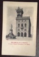 SAN MARINO - IL NUOVO PALAZZO GOVERNATIVO E LA LIBERTA' - VIAGGIATA 1919  - EDITORE  A. REFFI - San Marino