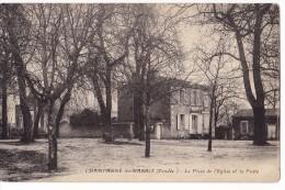 CHAMPAGNE LES MARAIS. - La Place De L´Eglise Et La Poste - Zonder Classificatie