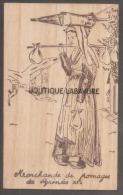 GRAVURE SUR BOIS--Marchande De Fromages Des Pyrénées-XIX°----Les Pyrenées D´hier-- - Cartes Postales