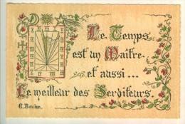 """Proverbes Enluminés  """" Le Temps Est Un Maître Et Aussi....Le Meilleur Des Serviteurs. """" G. BOULEN  Roussel Graveur   TBE - Philosophie & Pensées"""