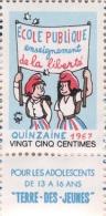 """Timbre Quinzaine De L'école Publique 1967 - 0.25 F [ill. Jean Effel - Revue """"Terre-des-jeunes""""] - Sonstige"""